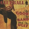 The Good, The Band, and The Ugly